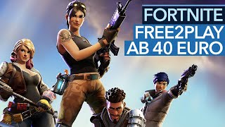 Fortnite - Free2Play-Shooter ab 40 Euro? Hier läuft Early Access richtig schief!