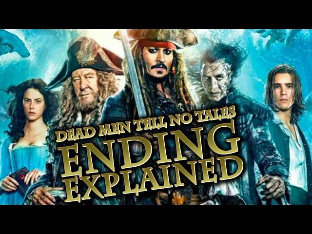Ending Explained Pirates Of The Caribbean Dead Men Tell No Tales Breakdown Recap Sequel?
