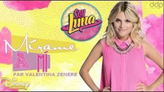 Soy Luna | Mírame a mí interprété par Valentina Zenere