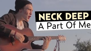 Neck Deep - A Part of Me (Ft. Laura Whiteside) Official Music Video