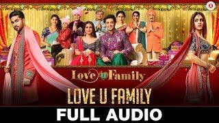 Love U Family - Full Audio | Love U Family | Salman Yusuff Khan, Aksha Pardasany & Kashyap