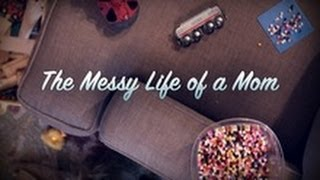 The Messy Life of A Mom | Igniter Media