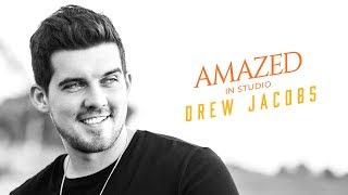 Drew Jacobs - Amazed (In-Studio Cover Video)
