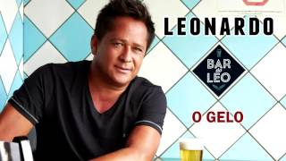 LEONARDO - O GELO (CD BAR DO LÉO - 2016)