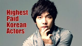 Top 10 Highest Paid Korean Actors | Amazing Top 10