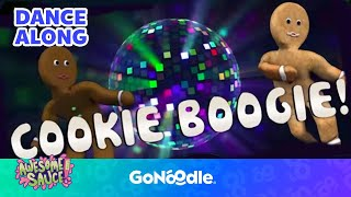 Cookie Boogie - Awesome Sauce   GoNoodle