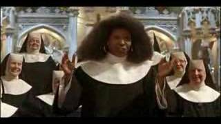 Sister Act- I Will Follow Him