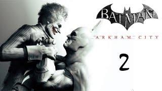 Batman Arkham City # 2 : กวดตูด Joker