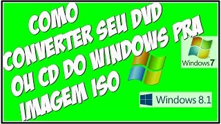 Como converter DVD pra imagem iso ( DVD Windows 8.1, Windows 10)