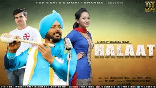 Latest Punjabi Song | Halaat | Sarabjit Singh Sarab (Full Official Video) New Songs 2017 | YDK BEATS