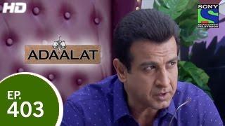 Adaalat - अदालत - Bairagadh Ka Pisaach - Episode 403 - 8th March 2015