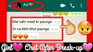 😢GF Chat BF😢-💔After Break-Up💔   6 Month Baad Baat Ki     Chit Chatesh  