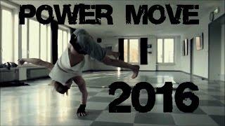 Power Move 2016 | New Evolution | HD