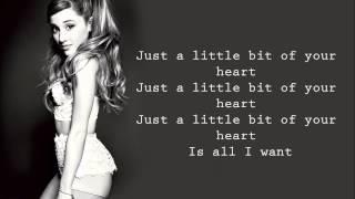 Just a Little Bit of Your Heart - Ariana Grande (LYRIC VIDEO)