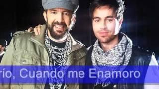 Cuando me Enamoro- Enrique Iglesias/Juan Luis Guerra Letras