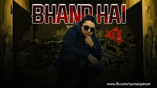BHAND HAI | PARDHAAN |  Lyric Video : Naman Jain (NJ Art)