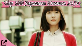 Top 100 Japanese Dramas 2014 (All The Time)