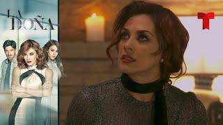 La Doña | Capítulo 114 | Telemundo Novelas