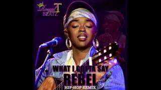 What I Gotta Say (Rebel) - Feat.  Lauryn Hill [Hip Hop Instrumental] (prod  by Royal T Beatz)