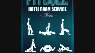 Pitbull Hotel Room Service HD