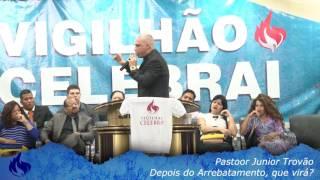 Junior Trovão - Depois do Arrebatamento, que vira?