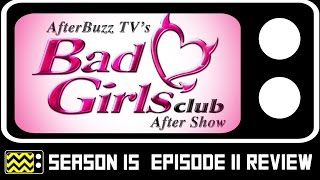 Bad Girls Club Season 15 Episode 11 Review & After Show | AfterBuzz TV