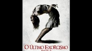 O Último Exorcismo  - Parte 2 Completo Dublado