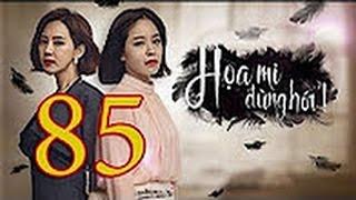 Họa Mi Đừng Hót | Tập 85 Tập cuối Ngày HD