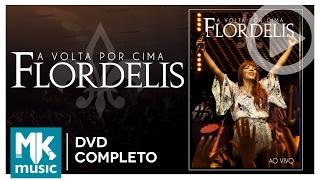 A Volta Por Cima (Ao Vivo) - Flordelis (DVD COMPLETO)