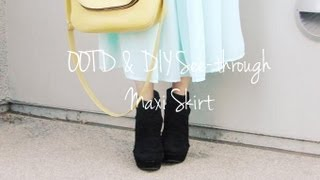 OOTD & DIY See-through Maxi Skirt