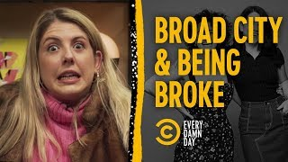 Our Brokest Days & Favorite Broad City Clips