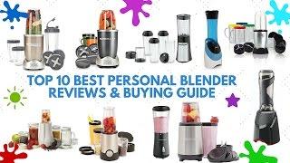 Best Personal Blender | Best Personal Blender Review 2016