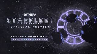 Dj Thera feat. Yuna-X - Starfleet (Official Preview)
