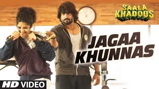 JAGAA KHUNNAS Video Song | SAALA KHADOOS | R. Madhavan, Ritika Singh | T-Series