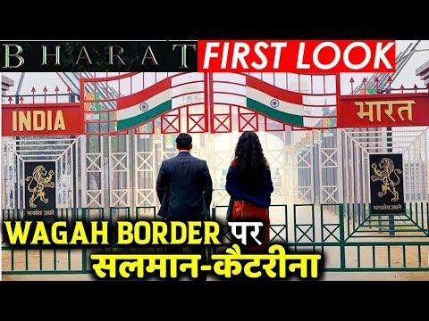 Xxx Mp4 FIRST LOOK Salman Khan And Katrina Kaif Shoots At Wagah Border For BHARAT 3gp Sex