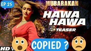 Bollywood copied songs | Ep 25 | Mubarakan movie song (Hawa hawa) copied | Arjun kapoor, Anil Kapoor