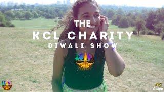 KCL Charity Diwali Show 2016 Showcase Trailer