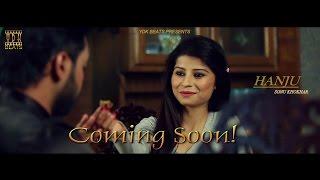 Latest Punjabi Songs 2016 | Hanju | Sonu Khokhar | Mohit | Official Promo | Full HD | YDK BEATS
