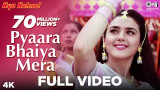 Pyaara Bhaiya Mera - Kya Kehna | Preity Zinta & Chandrachur Singh | Alka Yagnik & Kumar Sanu