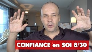CONFIANCE EN SOI 8/30 : COACHING DAVID KOMSI