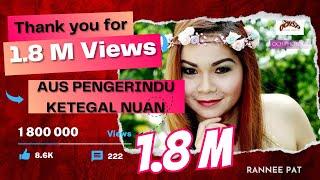 Rannee Pat - Aus Pengerindu Ketegal Nuan
