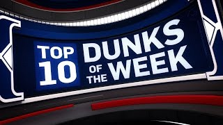 Top 10 Dunks of the Week | March 19, 2017 - March 25, 2017
