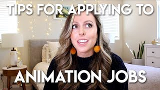 TIPS FOR APPLYING TO ANIMATION STUDIOS