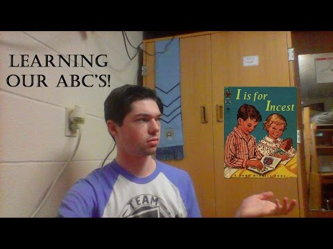 I is for Incest - *Book Parody* - F****d up ABC's!