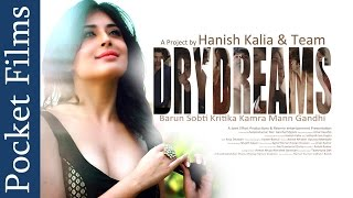 Feat. Kritika Kamra And Barun Sobti - Dry Dreams