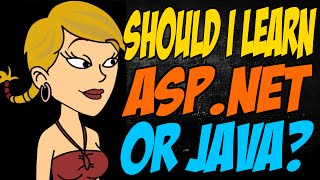 Should I Learn ASP.NET or Java?