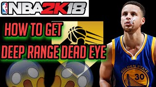 HOW TO SHOOT LIKE STEPHEN CURRY | HOW TO GET DEEP RANGE DEAD EYE FAST |NBA 2K18 | 🔥🤘🏻🔥