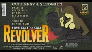 REVOLVER   Curren$y & Sledgren   A Film By CJ Wallis