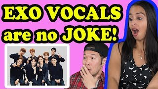EXO VOCALS ARE NO JOKE REACTION!!