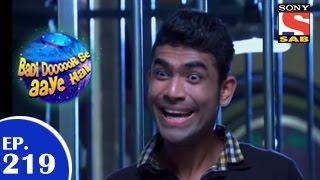 Badi Door Se Aaye Hain -  बड़ी दूर से आये है - Episode 219 - 10th April 2015